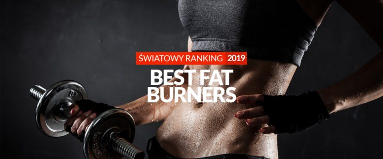 Best fat burners – Clients' ranking 2019!