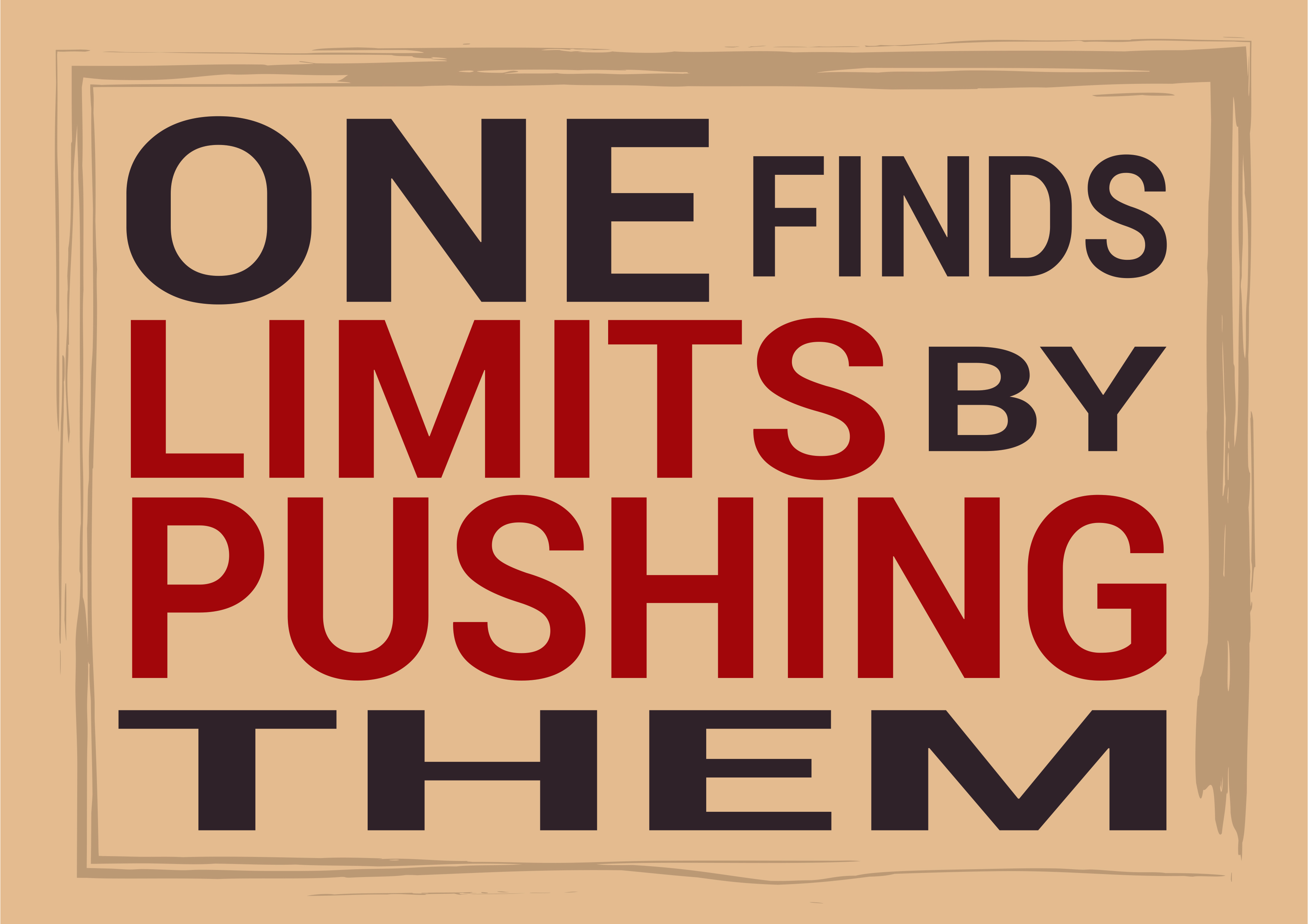Sometimes limits are only in your mind!